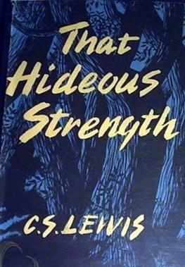 Book cover: That Hideous Strength, CS Lewis, Bodley Head, 1st Edition 1945