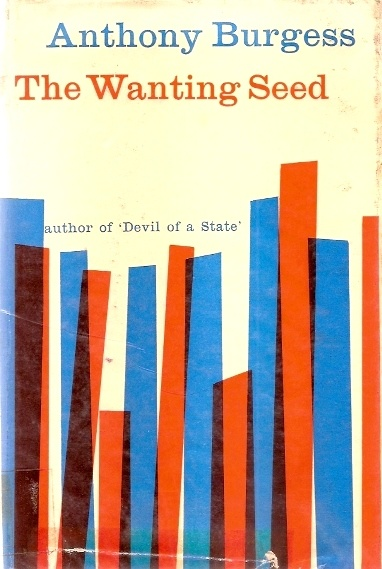 Book cover: The Wanting Seed, Anthony Burgess, Heinemann, 1st Edition, 1962